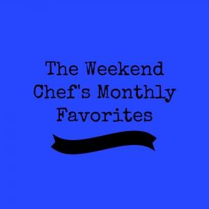 Weekend Chef Favorites