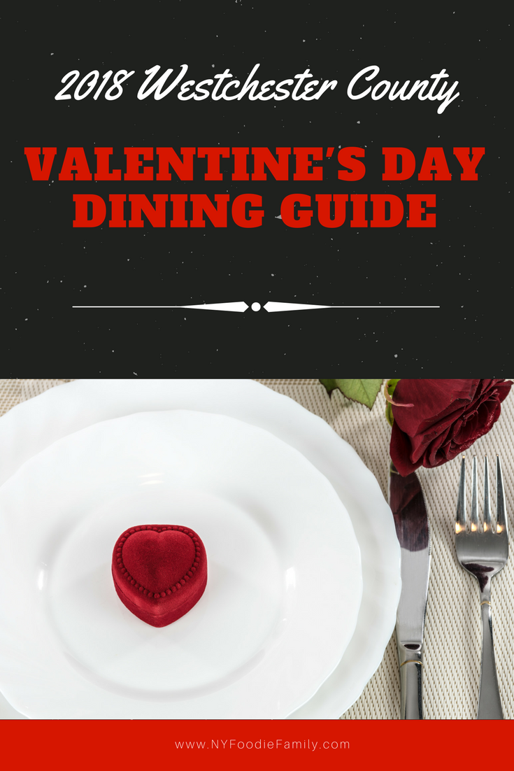 2018 Westchester County Valentines Day Dining Guide Ny Foodie Family